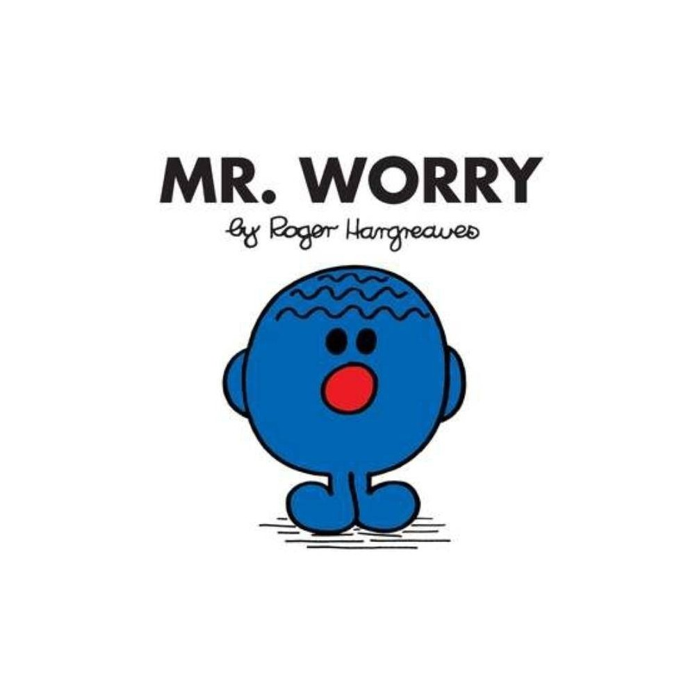 Mr Worry Mr Men And Little Miss By Roger Hargreaves Paperback