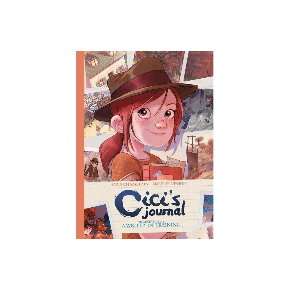 Cici S Journal By Joris Chamblain Hardcover