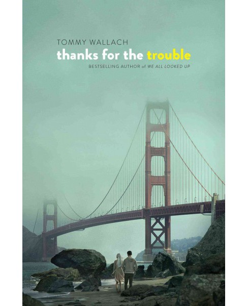 Thanks for the Trouble (Reprint) (Paperback) (Tommy Wallach) - image 1 of 1