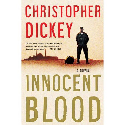 Innocent Blood - by  Christopher Dickey (Paperback) - image 1 of 1