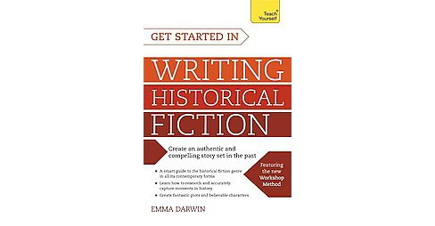 Teach Yourself Get Started in Writing Historical Fiction (Paperback) (Emma Darwin) - image 1 of 1