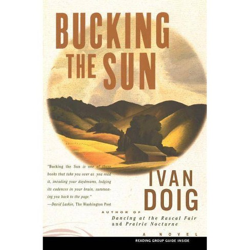 Bucking the Sun - by  Ivan Doig (Paperback) - image 1 of 1