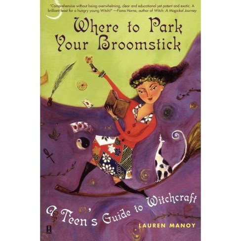 Where to Park Your Broomstick - by  Lauren Manoy (Paperback) - image 1 of 1
