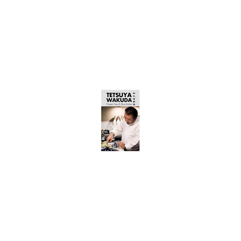 Tetsuya Wakuda : Ocean Trout and Shiokonbu (Paperback)