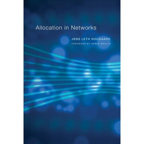 Allocation in Networks -  by Jens Leth Hougaard (Hardcover) - image 1 of 1