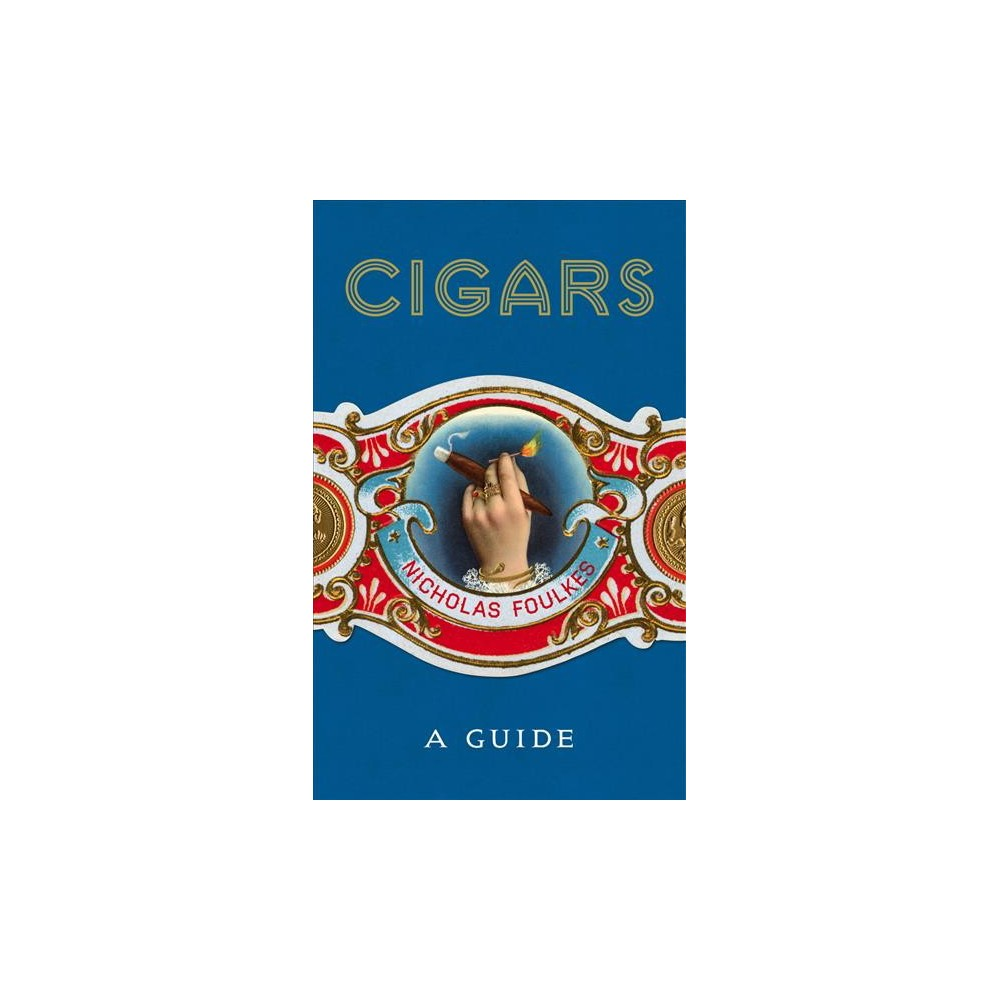 Cigars - by Nicholas Foulkes (Hardcover) The story of cigars.  The most futile and disastrous day seems well spent when it is reviewed through theblue, fragrant smoke of a Havana Cigar.  Evelyn Waugh Exploring not just the extraordinary story of tobacco and cigars but also a history that has been instrumental in the foundations of societies and cultures, Cigars will take you on an astonishing journey through landscapes, scents and an incredible roll call of the great, the good and the not-so good. From the heat of Cuba to the drawing rooms of Europe, the cigar has provided solace and a chance for worldly contemplation to generations of thinkers, businessmen, writers, entrepreneurs and connoisseurs. In this elegiac offering to the pinnacles of hand-rolled tobacco, world-renowned expert Nicholas Foulkes guides you through the myths, legends, nuances and delicious realities of the smoke-savouring universe, serving as an introduction for the neophyte and a reference for the connoisseur.  A cigar ought not to be smoked solely with the mouth, but with the hand, the eyes, and with the spirit.  Zino Davidoff