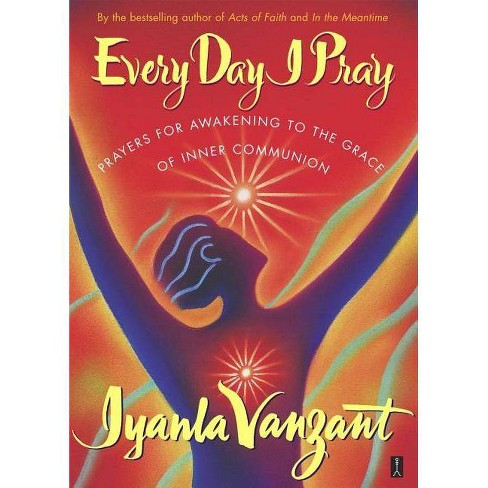 Every Day I Pray - by  Iyanla Vanzant (Paperback) - image 1 of 1