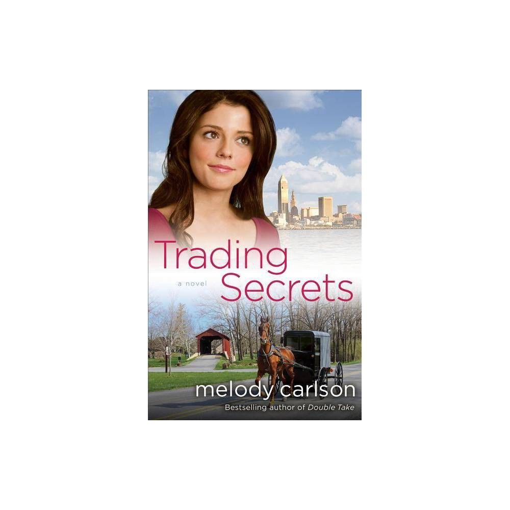 Trading Secrets By Melody Carlson Paperback