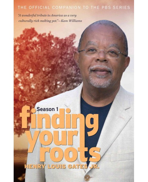Finding Your Roots : The Official Companion to the PBS Series (Media Tie-In) (Paperback) (Henry Louis - image 1 of 1