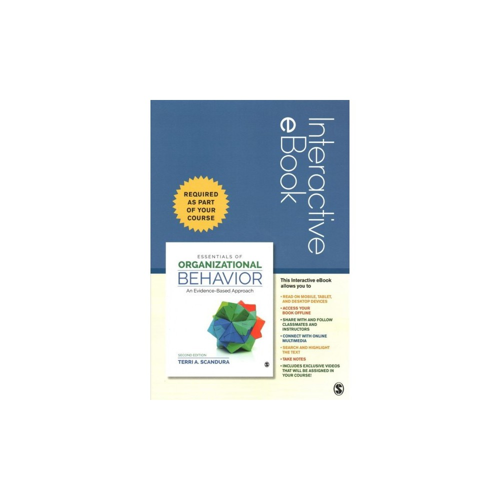 Essentials of Organizational Behavior Access Code : An Evidence-based Approach - (Hardcover)