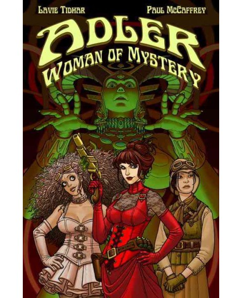 Woman of Mystery : Woman of Mystery -  (Adler) by Lavie Tidhar (Hardcover) - image 1 of 1