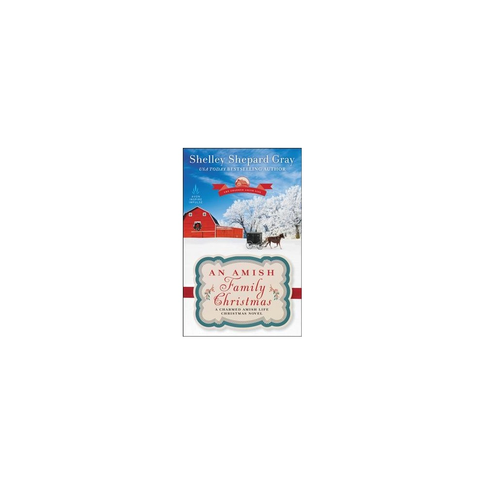 Amish Family Christmas (Reprint) (Paperback) (Shelley Shepard Gray)