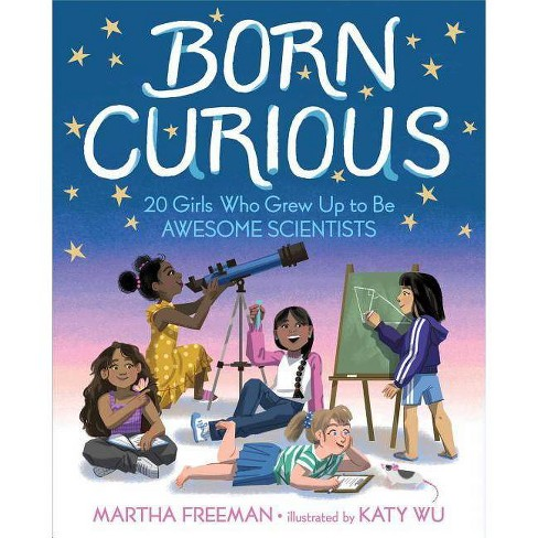 Born Curious - by  Martha Freeman (Hardcover) - image 1 of 1