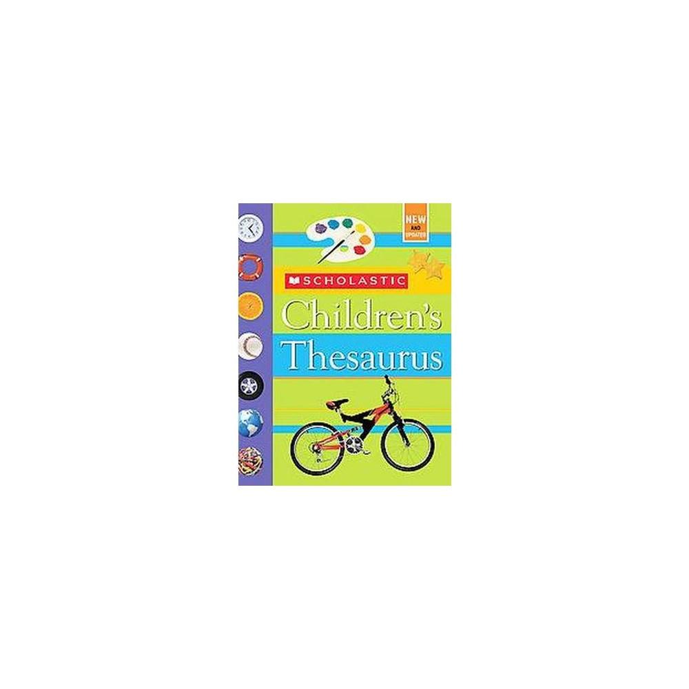 Scholastic Children's Thesaurus : Children's Thesaurus (Revised) (Hardcover) (John K. Bollard)