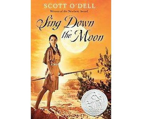 Sing Down the Moon (Reprint) (Paperback) (Scott O'Dell) - image 1 of 1