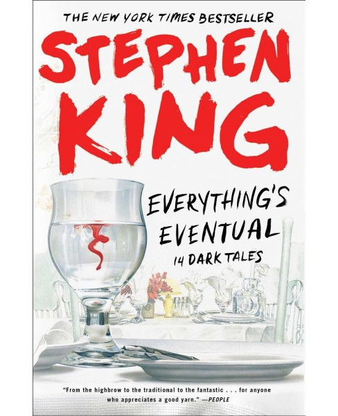 Everything's Eventual : 14 Dark Tales -  Reprint by Stephen King (Paperback) - image 1 of 1