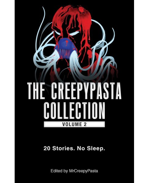 Creepypasta Collection : 25 Stories. No Sleep. (Paperback) - image 1 of 1