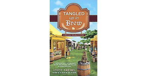 Tangled Up in Brew (Paperback) (Joyce Tremel) - image 1 of 1