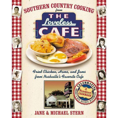 Southern Country Cooking from the Loveless Cafe - by  Michael Stern & Jane Stern (Hardcover) - image 1 of 1