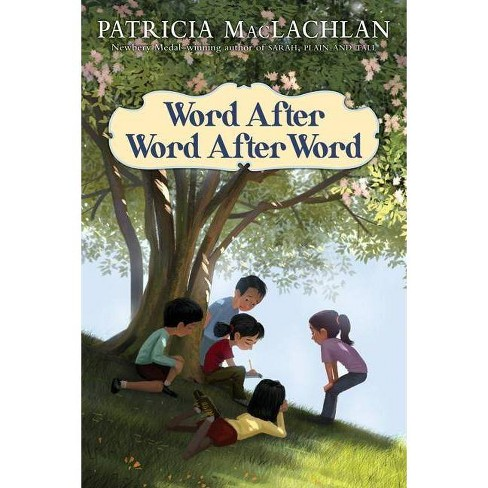 Word After Word After Word - by  Patricia MacLachlan (Hardcover) - image 1 of 1