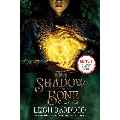Shadow and Bone (Movie Tie-In) - by Leigh Bardugo (Paperback)