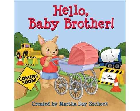 Hello, Baby Brother! -  by Martha Day Zschock (Hardcover) - image 1 of 1