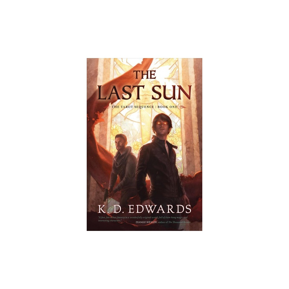Last Sun - (The Tarot Sequence) by K. D. Edwards (Paperback)