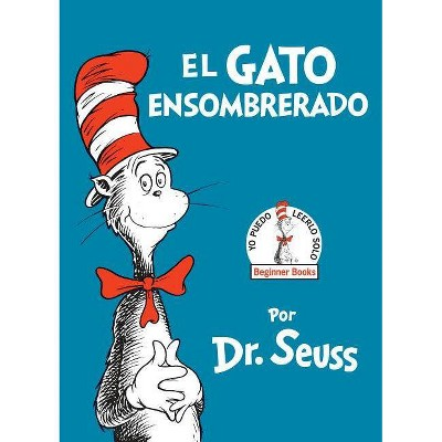 El gato ensombrerado / The Cat in the Hat (Hardcover) by Dr. Seuss