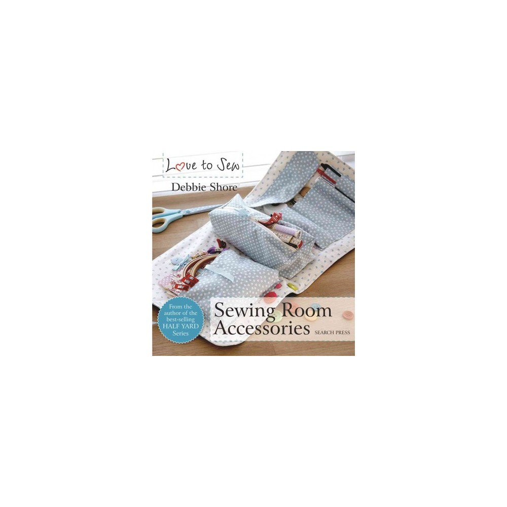 Sewing Room Accessories (Paperback) (Debbie Shore)