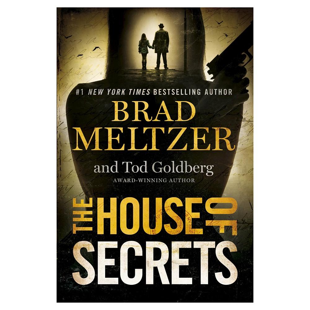 The House of Secrets (Hardcover) by Brad Meltzer, Tod Goldberg