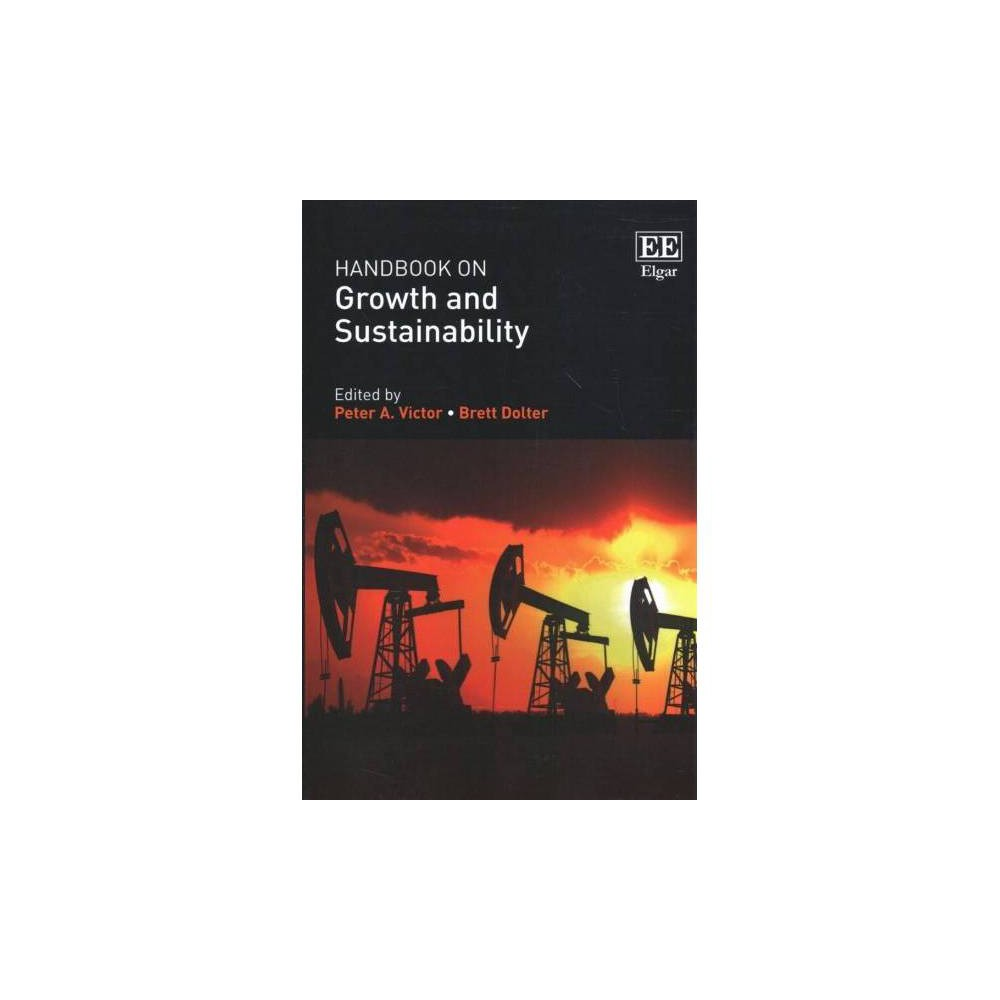 Handbook on Growth and Sustainability - (Paperback)