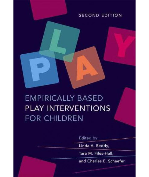 Empirically Based Play Interventions for Children (Hardcover) - image 1 of 1