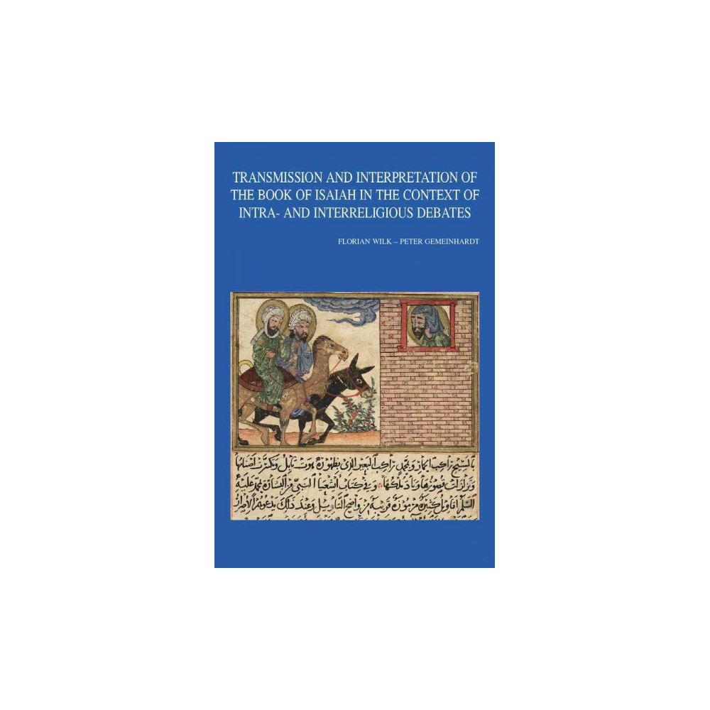 Transmission and Interpretation of the Book of Isaiah in the Context of Intra- and Interreligious