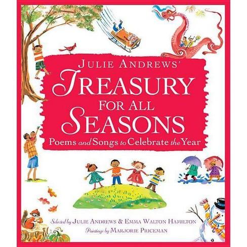 Julie Andrews' Treasury for All Seasons - by  Julie Andrews & Emma Walton Hamilton (Hardcover) - image 1 of 1