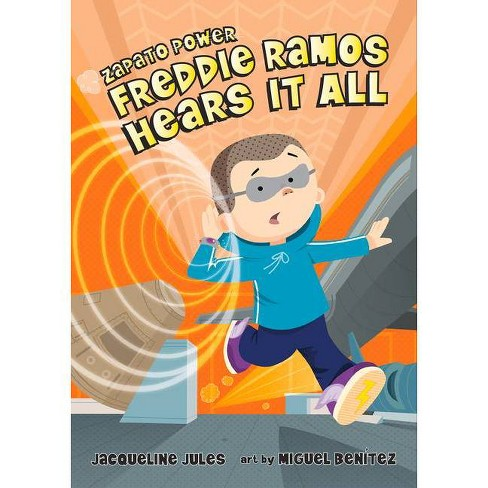 Freddie Ramos Hears It All - (Zapato Power) by  Jacqueline Jules (Paperback) - image 1 of 1