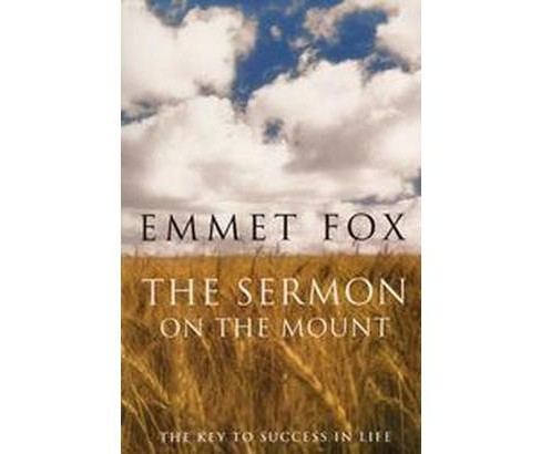Sermon on the Mount : The Key to Success in Life and the Lord's Prayer : An Interpretation (Reissue) - image 1 of 1