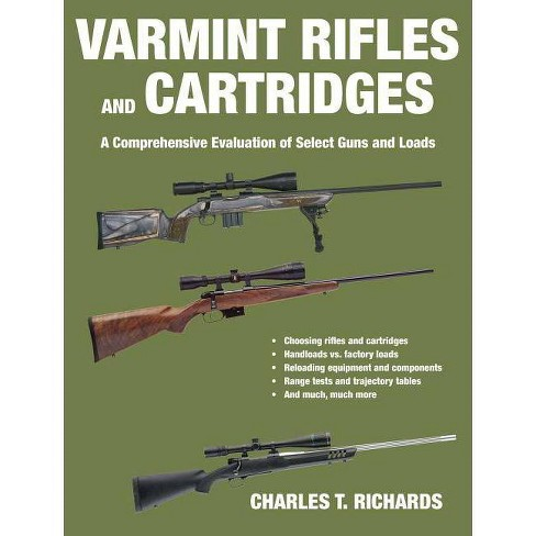 Varmint Rifles and Cartridges - by  Charles T Richards (Paperback) - image 1 of 1