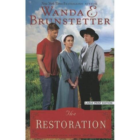 The Restoration - Large Print by  Wanda E Brunstetter (Paperback) - image 1 of 1