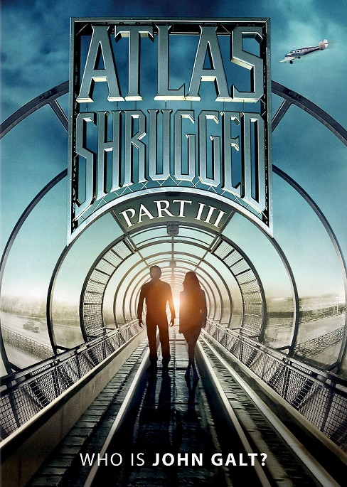 Atlas Shrugged Part III: Who Is John Galt? (dvd_video) - image 1 of 1