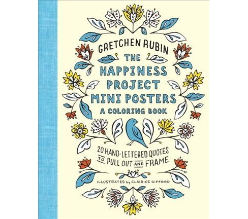 Happiness Project Mini Posters : 20 Hand-Lettered Quotes to Pull Out and Frame (Paperback) (Gretchen - image 1 of 1