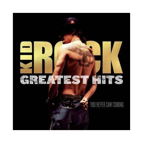 Kid Rock - Greatest Hits: You Never Saw Coming (CD) - image 1 of 1