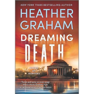 Dreaming Death - (Krewe of Hunters, 32) by Heather Graham (Paperback)