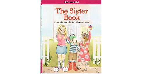 Sister Book : A Guide to Good Times With Your Family (Paperback) (Kristi Thom) - image 1 of 1