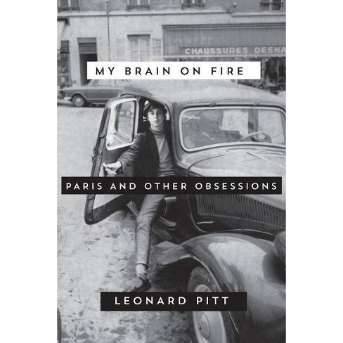 My Brain on Fire - by  Leonard Pitt (Paperback) - image 1 of 1
