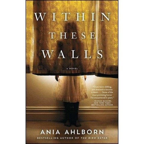 Within These Walls - by  Ania Ahlborn (Paperback) - image 1 of 1