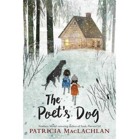 The Poet's Dog - by  Patricia MacLachlan (Hardcover) - image 1 of 1