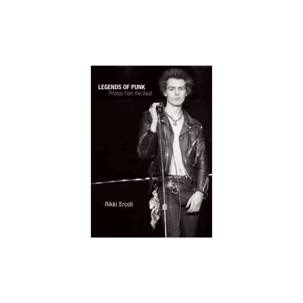 Legends of Punk : Photos from the Vault - Reprint by Rikki Ercoli (Paperback)