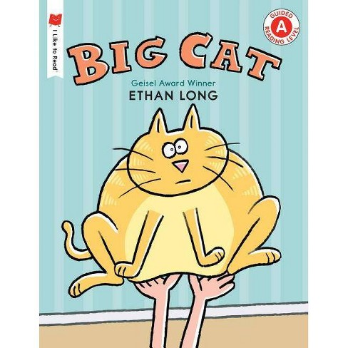 Big Cat - (I Like to Read) by  Ethan Long (Paperback) - image 1 of 1