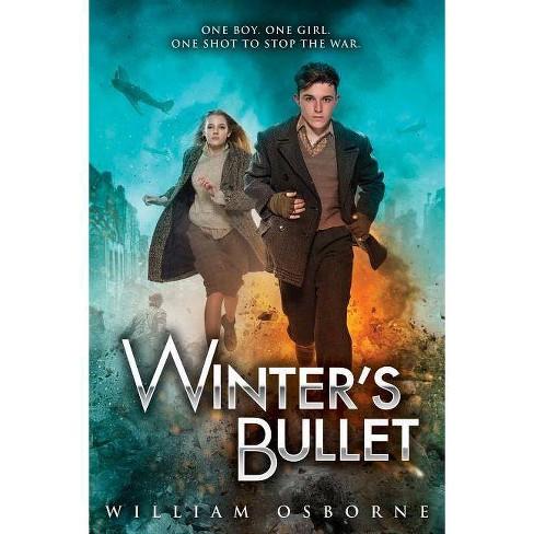 Winter's Bullet - by  William Osborne (Hardcover) - image 1 of 1