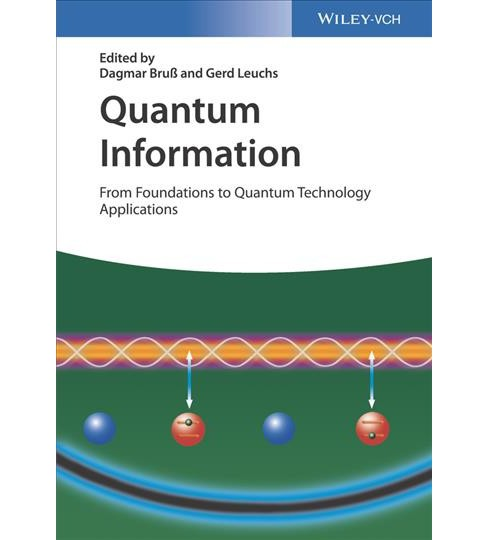 Quantum Information : From Foundations to Quantum Technology Applications -  2 (Hardcover) - image 1 of 1